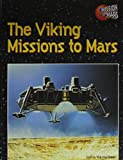 The Viking Missions to Mars (Mission to Mars)
