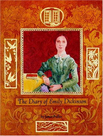 The Diary of Emily Dickinson, Fuller, Jamie