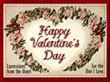 Happy Valentine's Day!: Expressions of Love for the One I Cherish