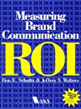 Buy Measuring Brand Communication ROI from Amazon