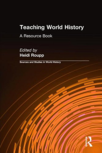 High school world history resources education research guides at teaching world history by heidi roupp kevin reilly foreword by gumiabroncs Gallery