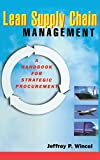 Buy Lean Supply Chain Management: A Handbook for Strategic Procurement from Amazon
