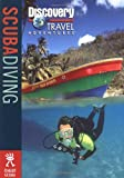 Discovery Travel Adventure Scuba Diving (Discovery Travel Adventures), written by Susan Watrous / John Gattuso