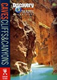 Caves, Cliffs and Canyons (Discovery Travel Adventures)