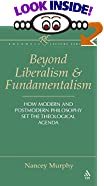 Nancey Murphy:Beyond Liberalism and Fundamentalism:How Modern and Postmodern Philosophy Set the Theological Agenda