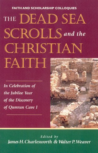 The Dead Sea Scrolls and Christian Faith: In Celebration of the Jubilee Year of the Discovery of Qumran Cave