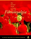 Your Personal Guide to Living Well with Fibromyalgia