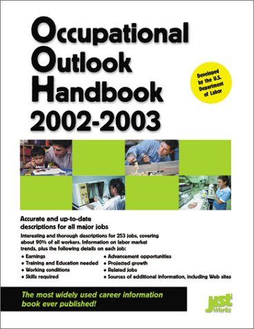 Occupational Outlook Handbook 2002-2003 (Occupational Outlook Handbook (Jist Works)) Us Department of Labor