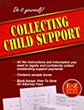 E-Z Legal Guide to Collecting Child Support