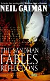 Fables and Reflections (Sandman, Book 6)