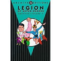 The Legion of Super-Heroes Archives Volume Four