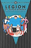 Legion of Super-Heroes Archives (Vol. 6)