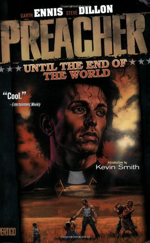 Preacher Vol. 2: Until the End of the World
