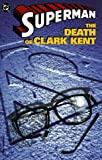 Superman: Death of Clark Kent