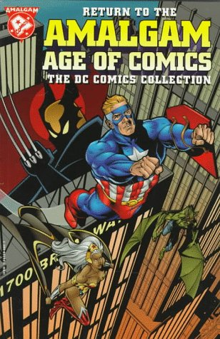 Return To The Amalgam Age Of Comics (DC Collection) Cover
