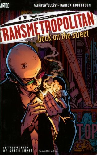 Transmetropolitan Vol 01: Back on the Street, Warren Ellis