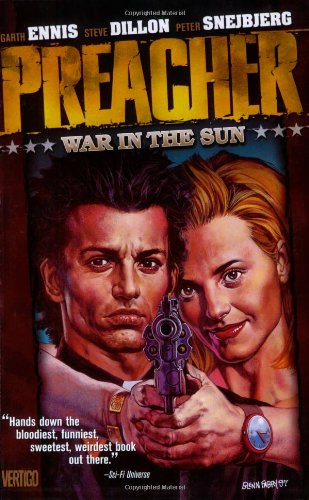 Preacher Vol. 6: War in the Sun
