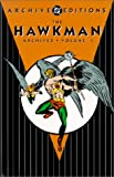 Hawkman Archives Volume 1