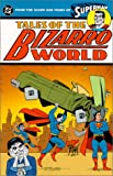Superman: Tales of Bizarro World