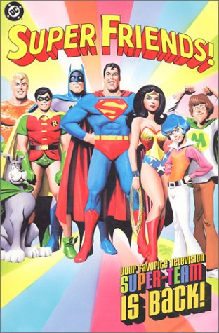 Super Friends! Your Favorite Television Super-Team is Back! Cover
