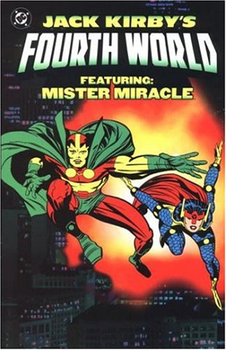 Jack Kirby's Fourth World Featuring: Mister Miracle Cover