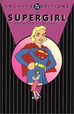 The Supergirl Archives Vol. 1 Cover