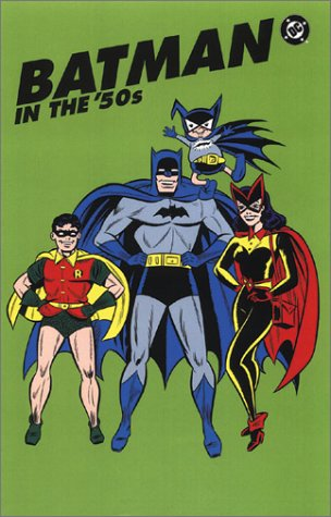 Batman in The Fifties Cover