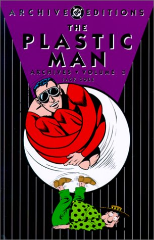 The Plastic Man Archives Vol. 3 Cover