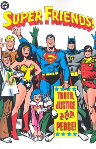 Super Friends! Truth, Justice and Peace! Cover