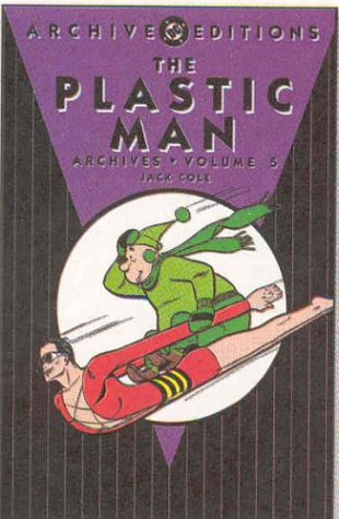 The Plastic Man Archives Vol. 5 Cover