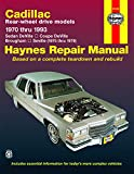 Cadillac Rear-Wheel Drive Models 1970 through 1993 Automotive Repair Manual