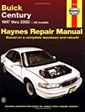 Buick Century Automotive Repair Manual: Buick Century 1997 Through 2002 Hayne's Repair Manual