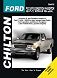 Chilton Ford: Pick-Ups/Expedition/Navigator 1997-2002 Repair Manual (Chilton's Total Car Care Repair Manual)