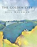 The golden city : Jerusalem's 3,000 years