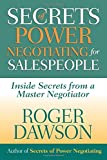 Buy Secrets of Power Negotiating for Salespeople: Inside Secrets from a Master Negotiator from Amazon