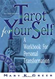 Tarot for Your Self : A Workbook for Personal Transformation