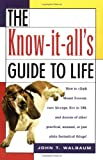 The Know It Alls Guide to Life preview 0