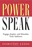 Buy PowerSpeak: Engage, Inspire, and Stimulate Your Audience from Amazon
