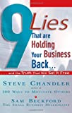 Buy 9 Lies That Are Holding Your Business Back: And the Truth That Will Set It Free from Amazon