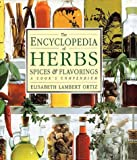 Encyclopedia of Herbs, Spices, & Flavorings