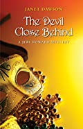 The Devil Close Behind by Janet Dawson