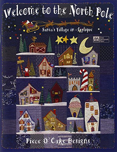 Welcome to the North Pole: Santa's Village in Applique