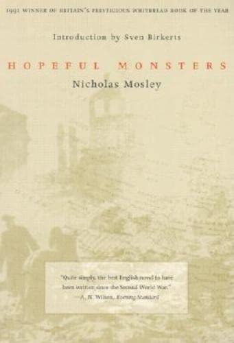 Hopeful Monsters (British Literature Series), Mosley, Nicholas