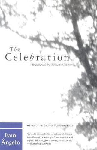 Celebration (Latin American Literature Series), Angelo, Ivan