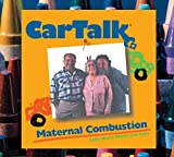 Car Talk Maternal Combustion: Calls About Moms And Cars image