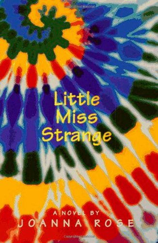 Little Miss Strange: A Novel, Rose, Joanna