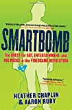 Buy Smartbomb : The Quest for Art, Entertainment, and Big Bucks in the Videogame Revolution from Amazon