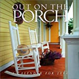 Out on the Porch 2005 Calendar