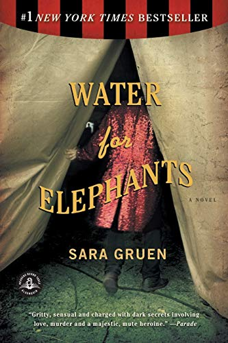 Water for Elephants: A Novel, Gruen, Sara