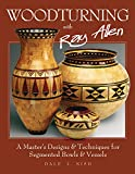 Buy at Amazon - Woodturning with Ray Allen by Dale Nish